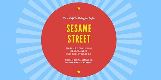 Sesame Street BIG Birthday Party at DeafConnect!