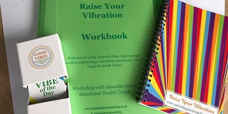 Raise Your Vibration Workshop tickets
