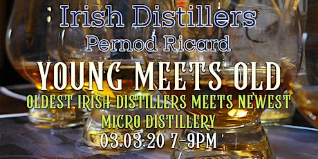 Young Meets Old (Oldest Irish Distillers meets newest Micro Distillery) tickets