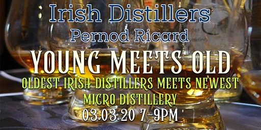 Young Meets Old (Oldest Irish Distillers meets newest Micro Distillery)