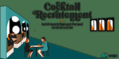 Cocktail Recrutement Clermont-Ferrand : décrochez un emploi ! billets
