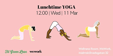 Lunchtime Yoga | Fit Green Lean @WeWork tickets