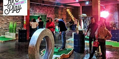 After Hours Networking @ Fore Play Crazy Golf tickets