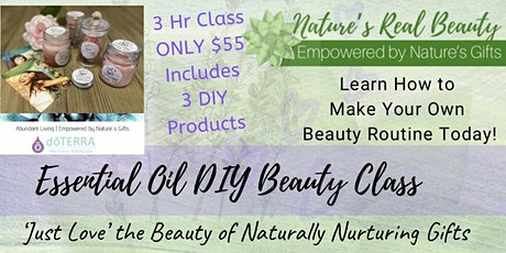 DoTerra | Essential Oil DIY Beauty Pamper tickets
