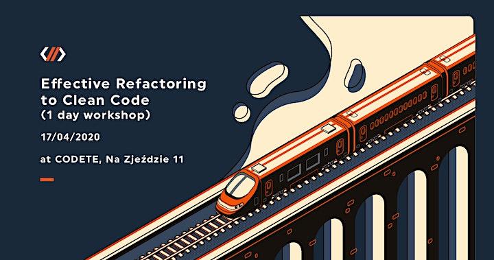 Effective Refactoring to Clean Code  (Hands On Workshop) image