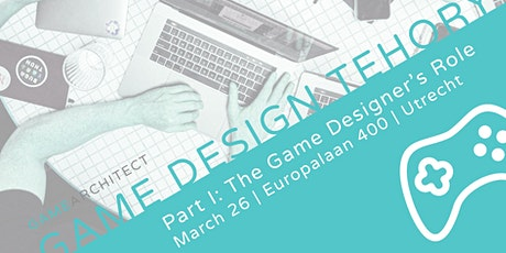 Game Design Theory (Part I)  tickets