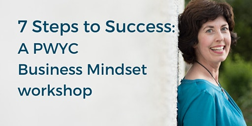 7 Steps to Success: Quit self-sabotage & fulfil your potential in business.