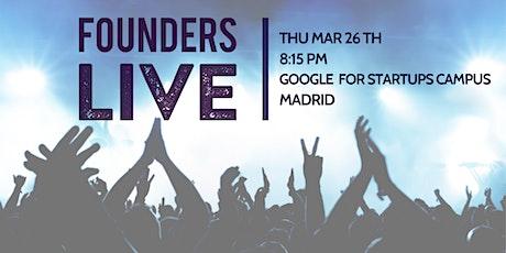 Founders Live Madrid entradas
