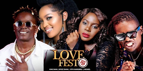 LoveFest with King Saha, Spice Diana, Iryn Namubiru & Weasel tickets