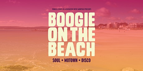 'Boogie on the Beach' at Sandbanks (Soul • Motown • Disco) tickets