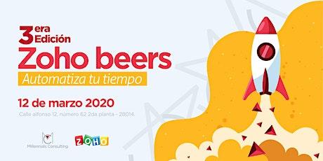Zoho beers 3ª edición:  Automatiza tu tiempo entradas