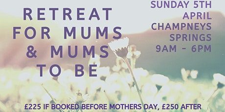 Day Retreat for Mums and Mums-To-Be tickets