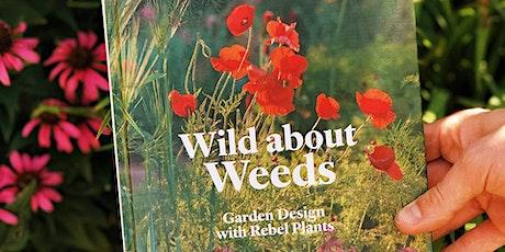 Gardening with weeds talk with garden designer Jack Wallington tickets