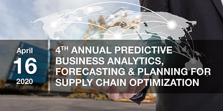 4th Annual Predictive Business Analytics, Forecasting & Planning for SCM tickets