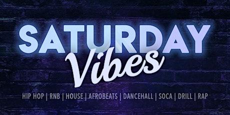 Saturday Vibes tickets