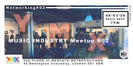 Music Industry Meet-up #02 tickets