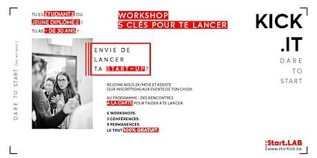 Kick.it - Workshop *Les 5 clés pour te lancer* billets