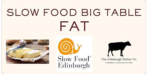 Slow Food Big Table - FAT