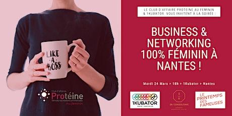 Business & Networking 100% Féminin à Nantes ! billets