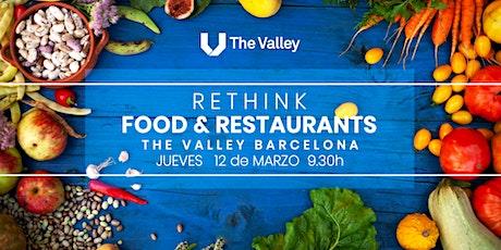 Rethink Food and Restaurants entradas