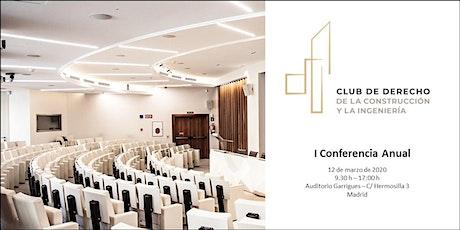 I Conferencia Anual del Club de Derecho de la Construcción e Ingeniería entradas