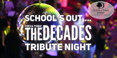 Schools Out - Feeva' Through the Decades Tribute tickets
