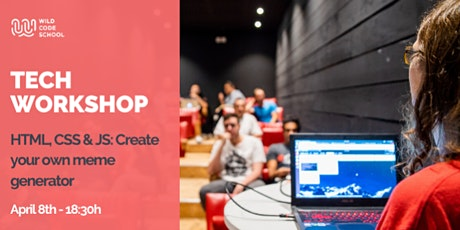 Tech workshop - HTML, CSS & JS: Create your own meme generator bilhetes