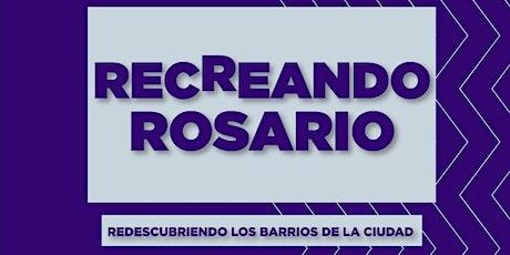 Recreando Rosario. Capítulo II entradas