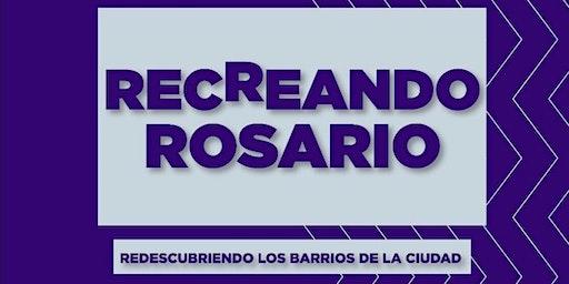 Recreando Rosario. Capítulo II