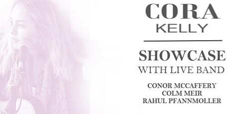 Cora Kelly Showcase with Live Band tickets