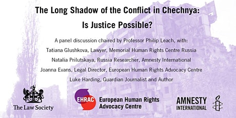 The Long Shadow of the Conflict in Chechyna: Is Justice Possible? tickets
