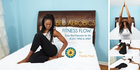 Spring Into Your Best Body, Mind & Spirit - with Bed Aerobics Fitness Flow tickets