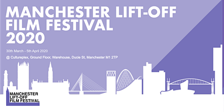 Manchester Lift-Off Film Festival 2020 tickets