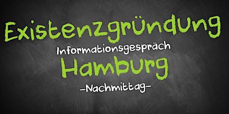 Existenzgründung Informationsgespräch Hamburg - Nachmittag Tickets