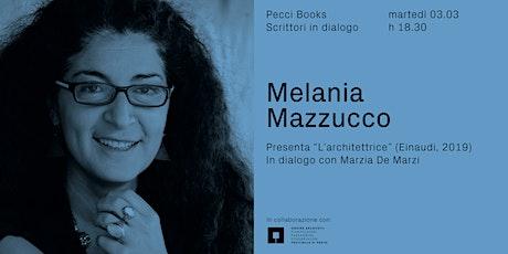 Pecci Books\ Melania Mazzucco presenta L'Architettrice (Einaudi,2019) tickets
