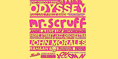 Easter Sunday with Odyssey (Live), Mr Scruff,  John Morales, Jovonn & more tickets