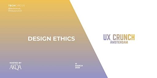 UX Crunch Amsterdam: Design Ethics