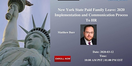 New York State Paid Family Leave: 2020 Implementation and Communication tickets