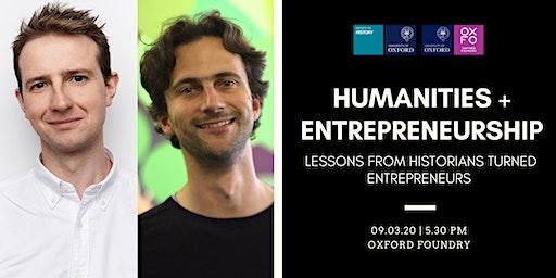 Humanities + entrepreneurship? Lessons from historians turned entrepreneurs