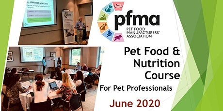 PFMA Pet Food and Nutrition Course (23-24 June 2020)  tickets