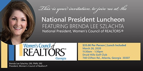 National President Luncheon Featuring Brenda Lee Szlachta, National President of Women's Council of REALTORS®  tickets