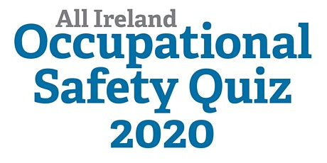 All Ireland Occupational Safety and Health Quiz Finals 2020 tickets
