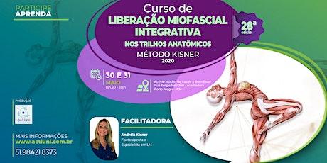 Curso de Liberação Miofascial Integrativa Método Kisner 28ª ed - Porto Alegre - RS ingressos