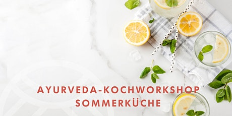 Ayurveda-Kochworkshop Sommerküche Tickets