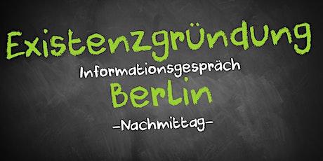Existenzgründung Informationsgespräch Berlin Mitte (Nachmittag) Tickets