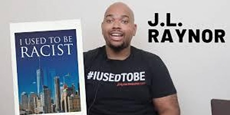 Toronto Book Expo features America's J. L. Raynor: I Was A Racist! tickets