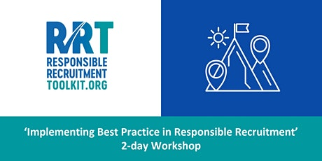 Implementing Best Practice in Responsible Recruitment | Ely | 3-4/11/2020 tickets