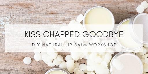 KISS Chapped Goodbye: DIY Natural Lip Balm Workshop