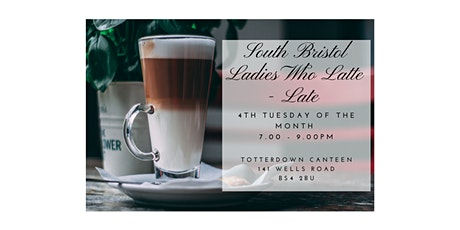 Ladies who Latte - Late tickets