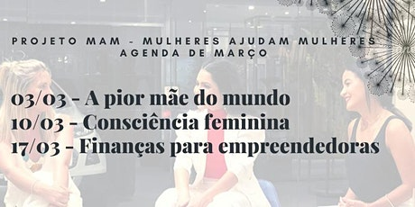 Projeto MAM - Mulheres Ajudam Mulheres ingressos